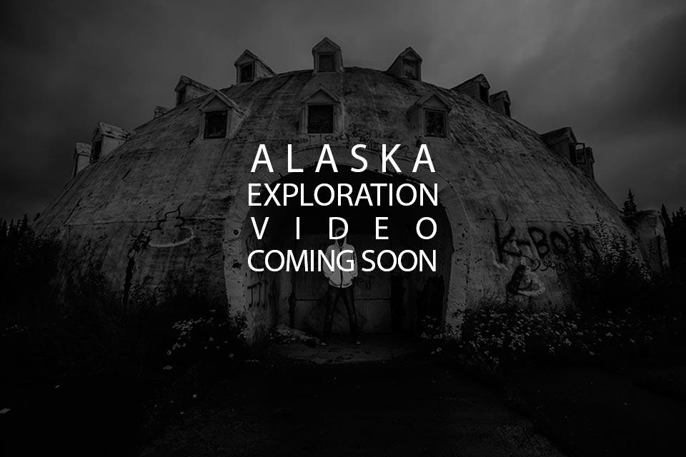 Alaska Exploration Video Coming Soon